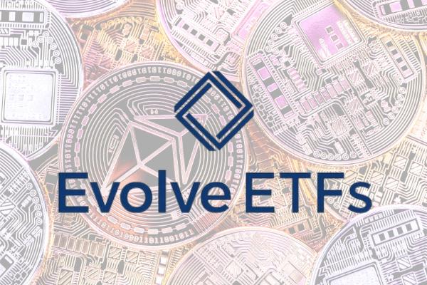 Evolve ETFs